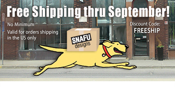 Free shipping on Snafu in September!
