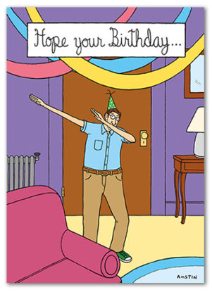 BD235 BD235 funny wholesale birthday card from Snafu. A great birthday card for men getting older, it is a card about doing the dab