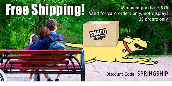 Free Shipping this April from Snafu!